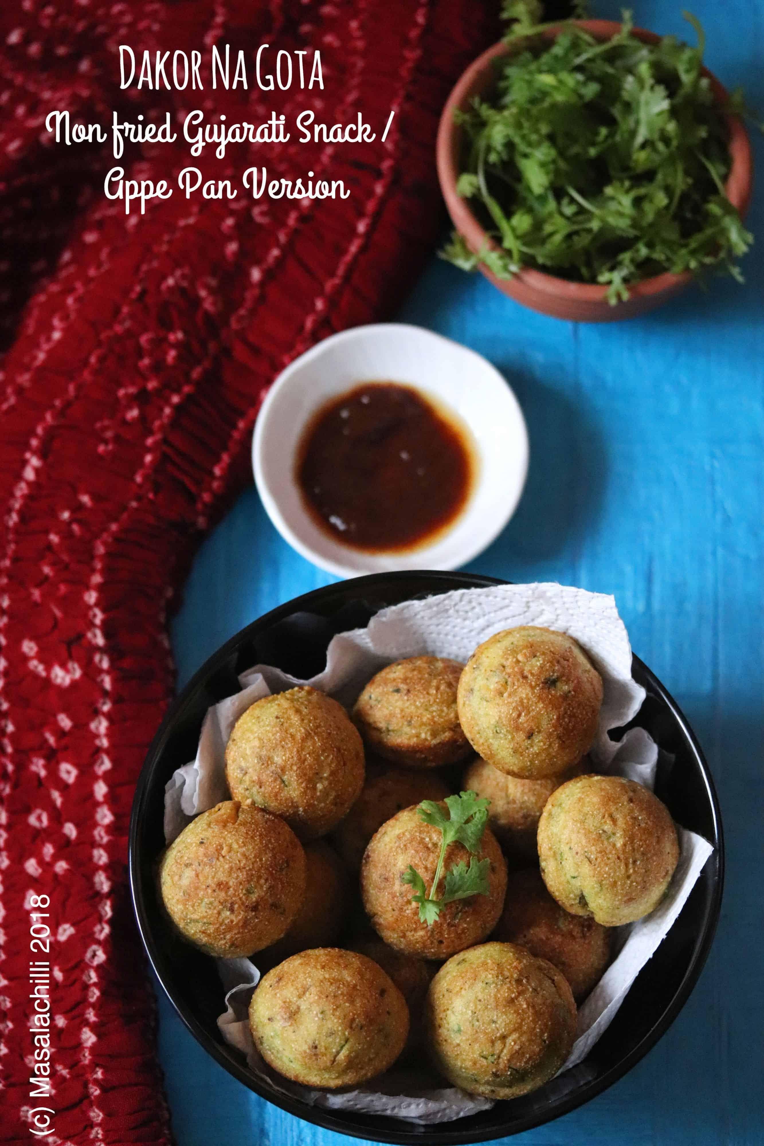 Dakor Na Gota (Non-fried / Appe Pan Version)